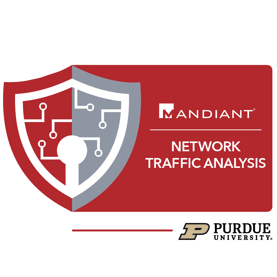 digital badge for Network Traffic Analysis from Purdue University powered by FireEye