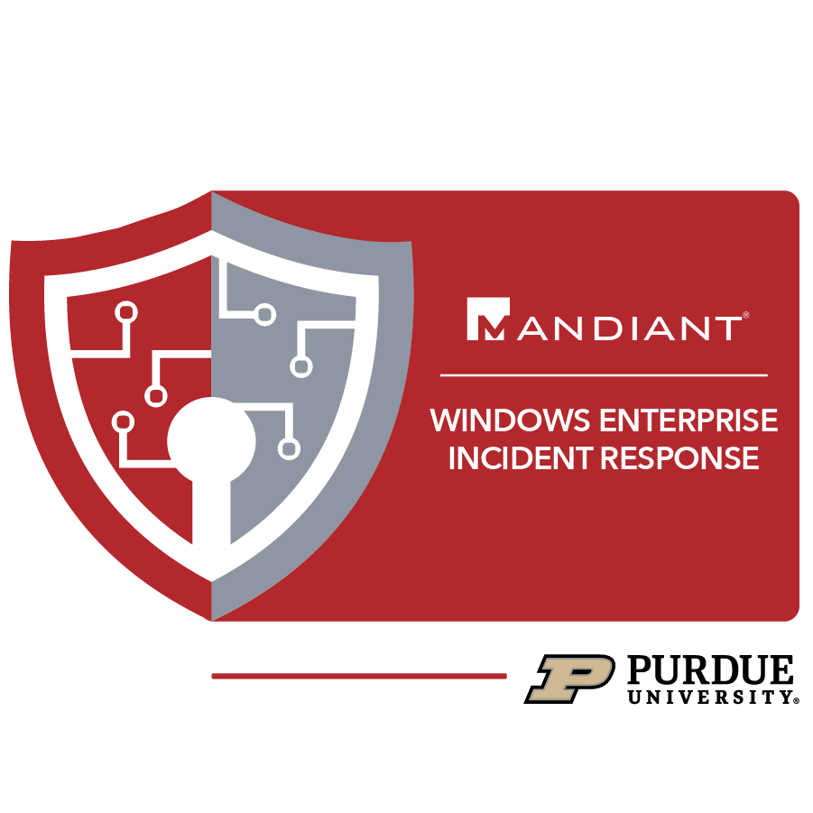 digital badge for Windows Enterprise Incident Response from Purdue University powered by FireEye