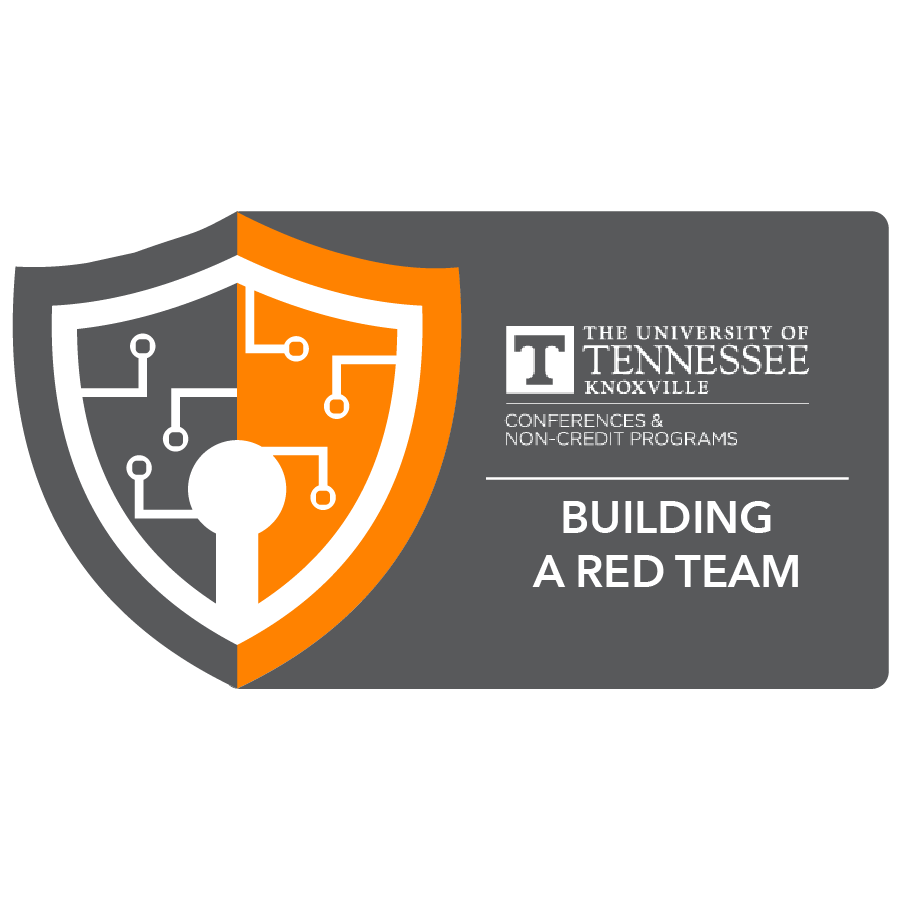 digital badge for Building a Red Team Capability from University of Tennessee, Knoxville powered by EmergingEd