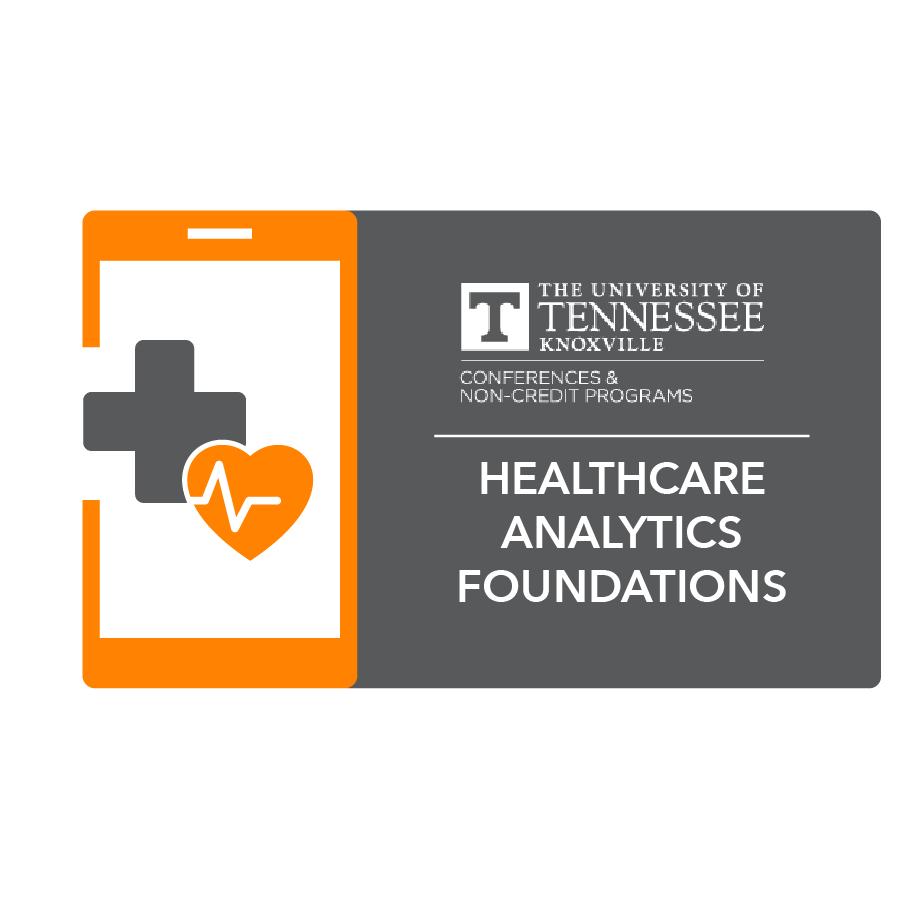 digital badge for Healthcare Analytics Foundations and Frameworks from University of Tennessee, Knoxville powered by EmergingEd