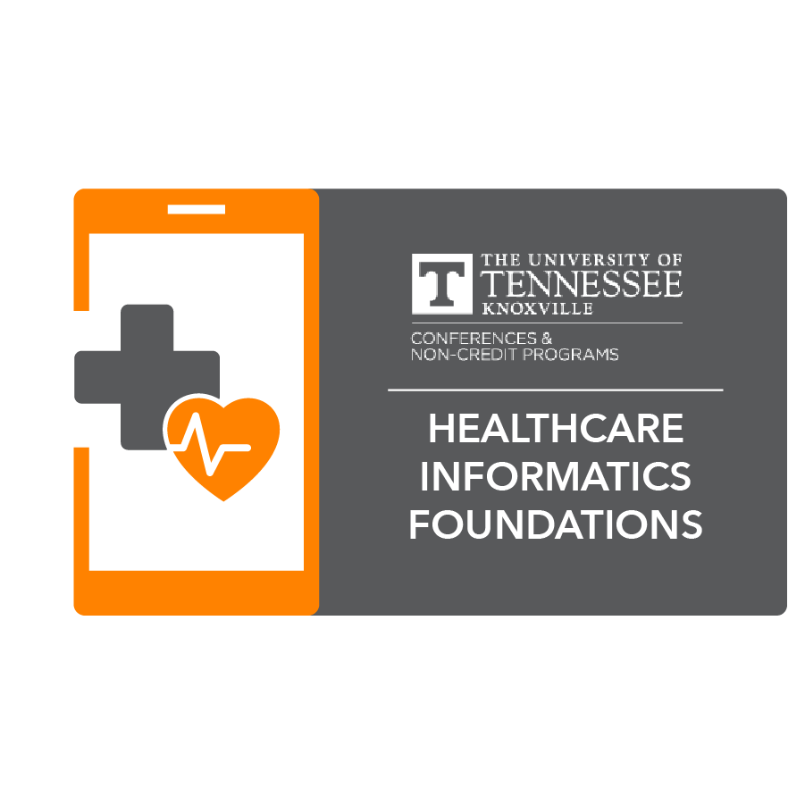 digital badge for Healthcare Informatics Foundations and Frameworks from University of Tennessee, Knoxville powered by EmergingEd