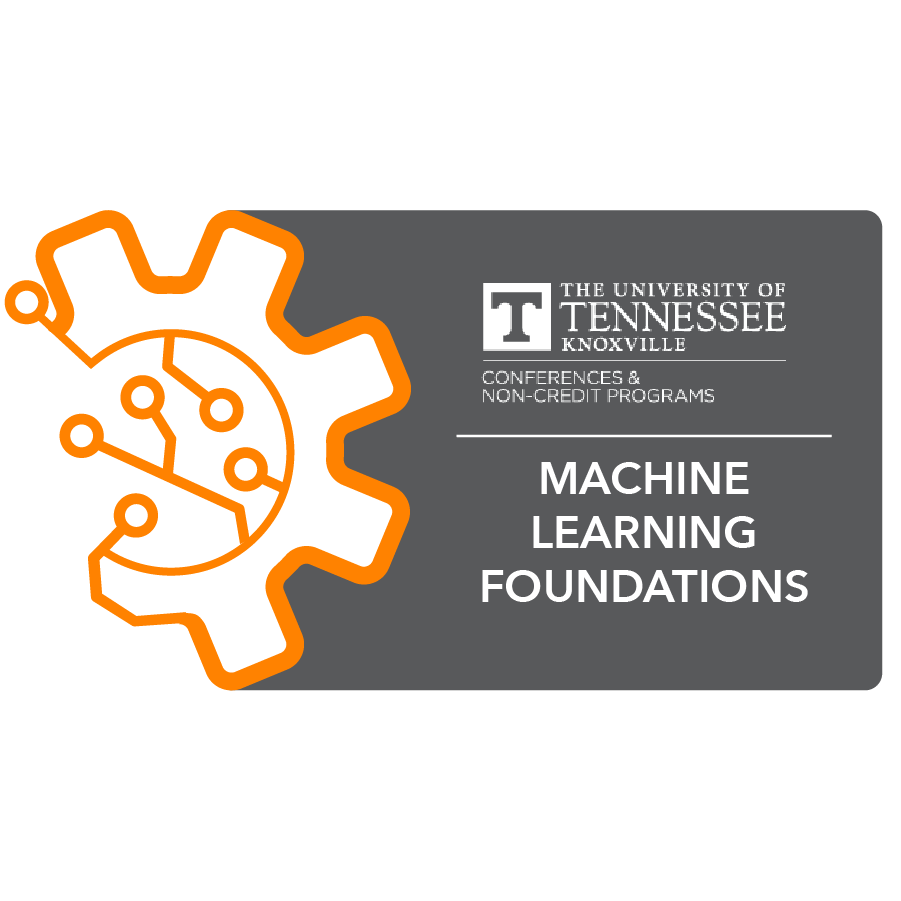 digital badge for Machine Learning Foundations and Frameworks from University of Tennessee, Knoxville powered by EmergingEd