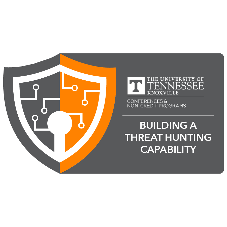 digital badge for Building a Threat Hunting Capability from University of Tennessee, Knoxville powered by EmergingEd