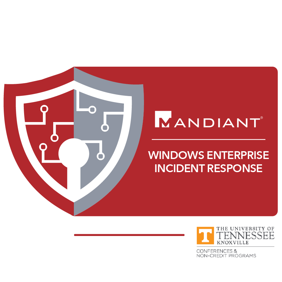 digital badge for Windows Enterprise Incident Response from University of Tennessee, Knoxville powered by FireEye