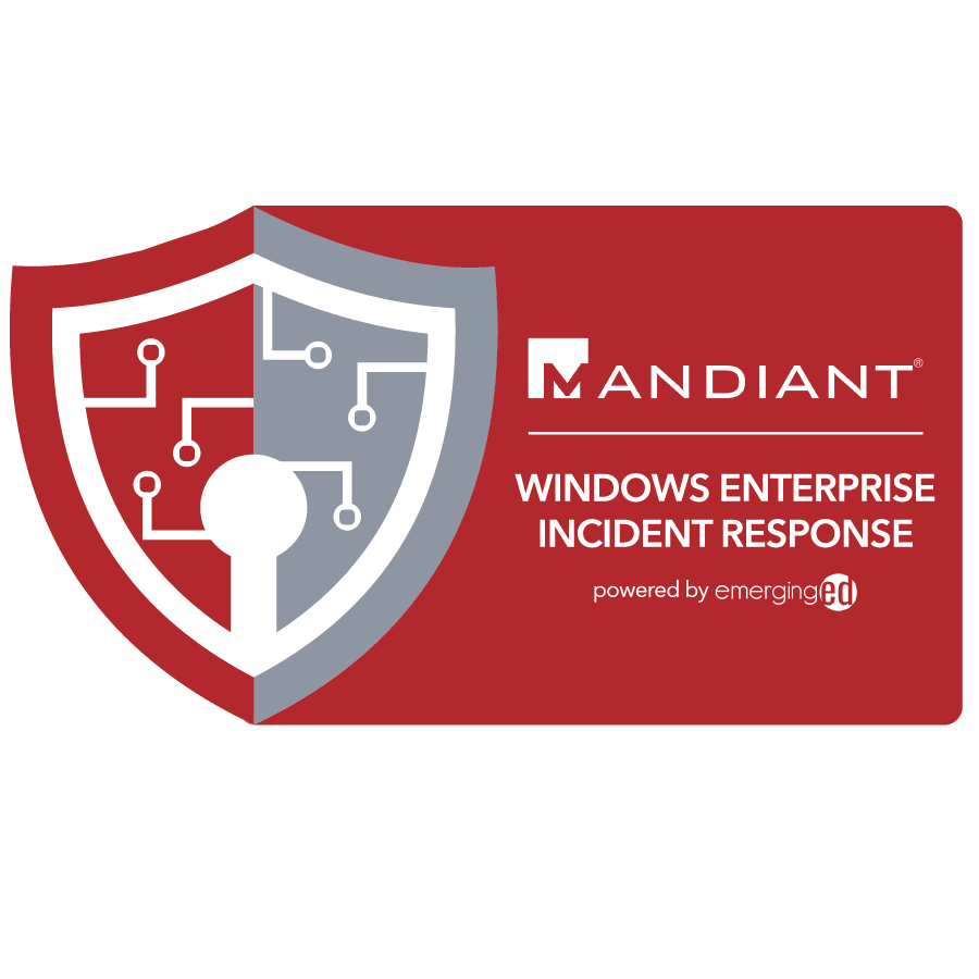 digital badge for Windows Enterprise Incident Response from EmergingEd powered by FireEye