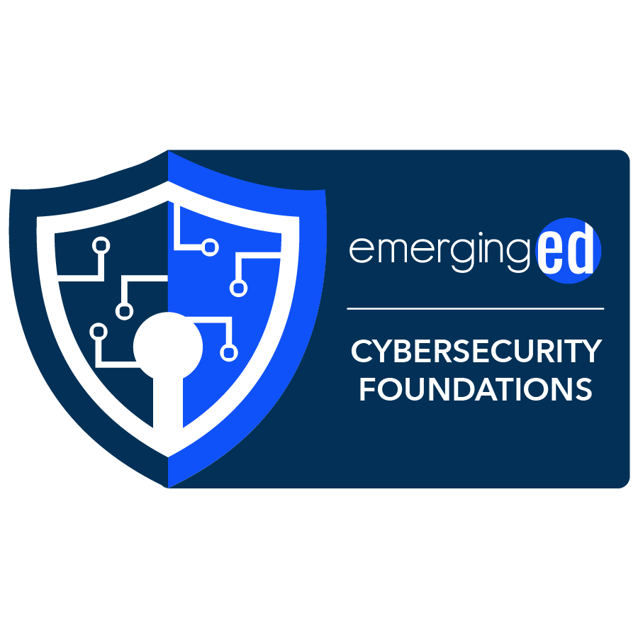 digital badge for Cybersecurity Foundations and Frameworks from EmergingEd powered by EmergingEd