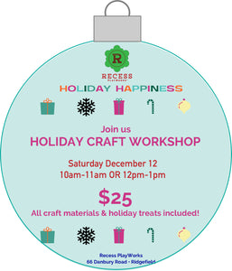 Recess PlayWorks Holiday Craft Workshop