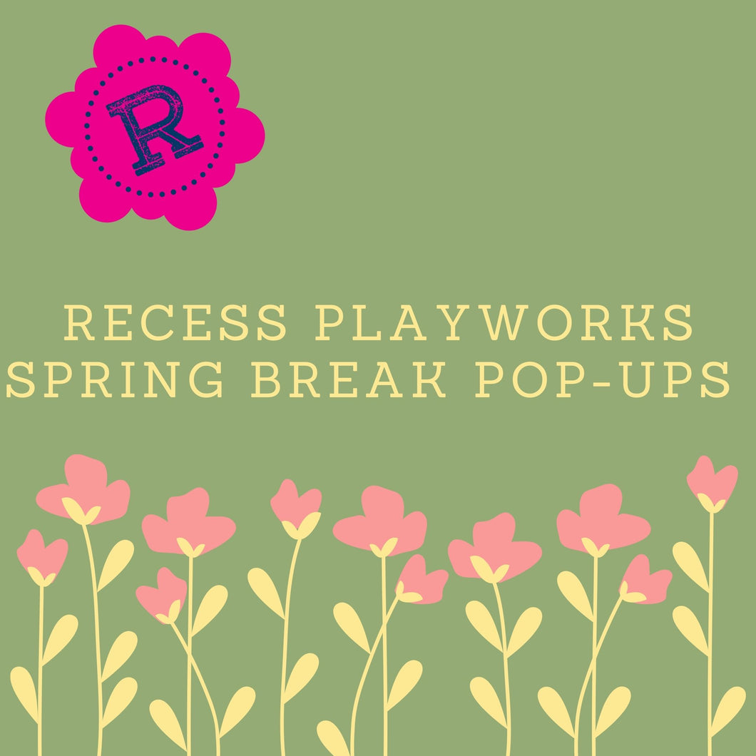 Spring Break Pop Ups