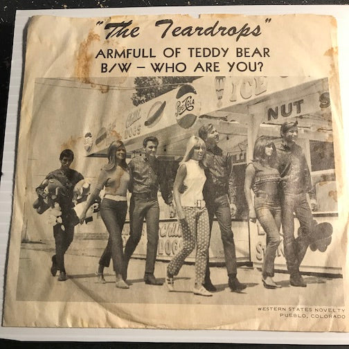 Teardrops - Armfull Of Teddy Bear b/w Who Are You - 004 #101 - Garage Rock