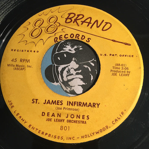 Dean Jones - St. James Infirmary b/w Where Does A Dream Go To Die - 88 Brand #801 - Popcorn Soul -  Rockabilly