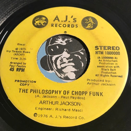 Arthur Jackson - The Philosophy Of Chopp Funk b/w Instrumental - A.J.'s #1000000 - Funk