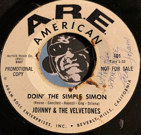 Johnny & Velvetones - Doin The Simple Simon b/w I'm Comin Home - A.R.E. American #101 - Garage Rock