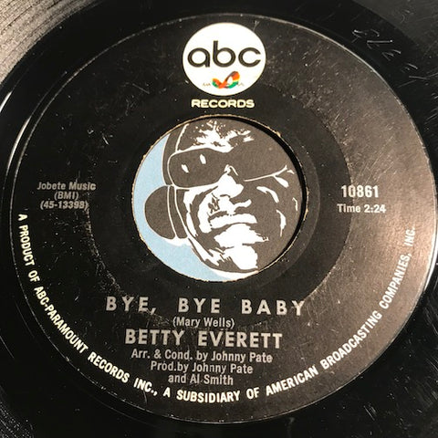 Betty Everett - Bye Bye Baby b/w Your Love Is Important To Me - ABC #10861 - Northern Soul