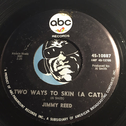 Jimmy Reed - Two Ways To Skin A Cat b/w Got No Where To Go - ABC #10887 - R&B Blues