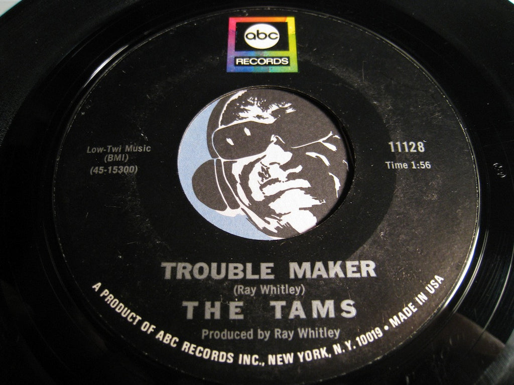 Tams - Trouble Maker b/w Laugh At The World - ABC #11128 - Northern Soul