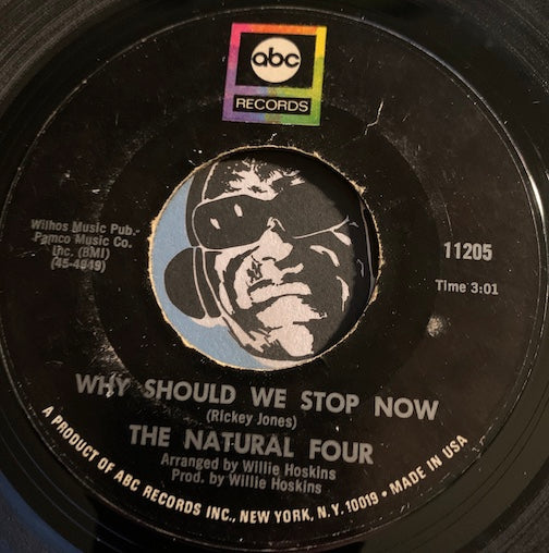 Natural Four - Why Should We Stop Now b/w You Did This For Me - ABC #11205 - Sweet Soul - Northern Soul