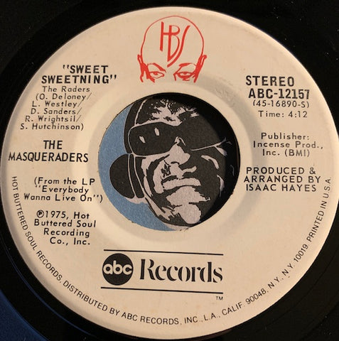 Masqueraders - Sweet Sweetning b/w (Call Me) The Traveling Man - ABC #12157 - Modern Soul - Sweet Soul