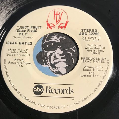 Isaac Hayes - Juicy Fruit (Disco Freak) pt.1 b/w pt.2 - ABC #12206 - Funk Disco