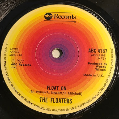 Floaters - Float On b/w Everything Happens For A Reason - ABC #4187 - Soul - Sweet Soul
