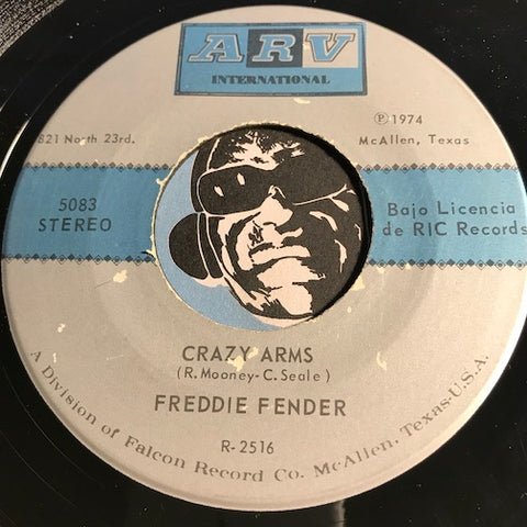 Freddie Fender - Crazy Arms b/w She Thinks I Still Care - ARV International #5083 - Latin - Chicano Soul
