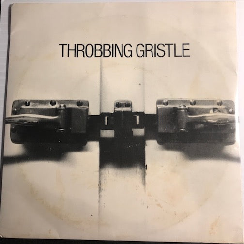 Throbbing Gristle - Five Knuckle Shuffle (plays at 33rpm) b/w We Hate You Little Girls (plays at 45rpm) - Adolescent #010 - 80's - Industrial