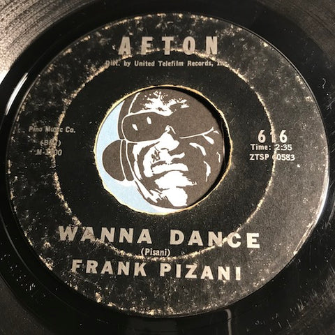 Frank Pizani - Wanna Dance b/w It's No Fun - Afton #616 - Teen - Doowop