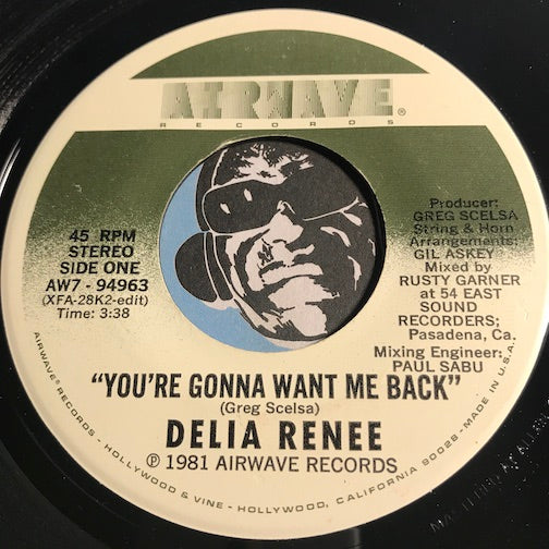 Delia Renee - You're Gonna Want Me Back b/w same (instrumental) - Airwave #94963 - Funk Disco