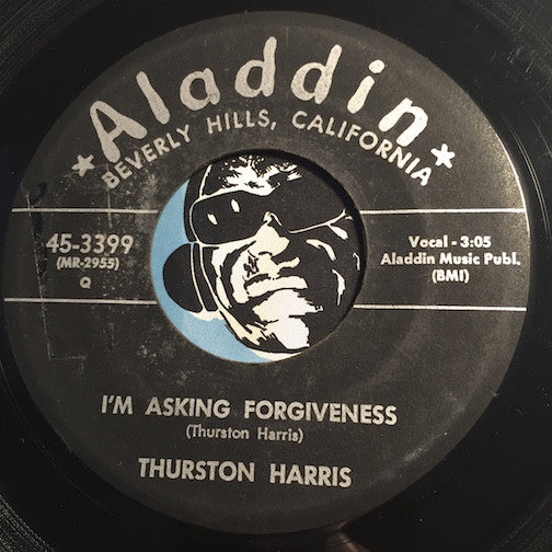 Thurston Harris - I'm Asking Forgiveness b/w Do What You Did - Aladdin #3399 - Doowop