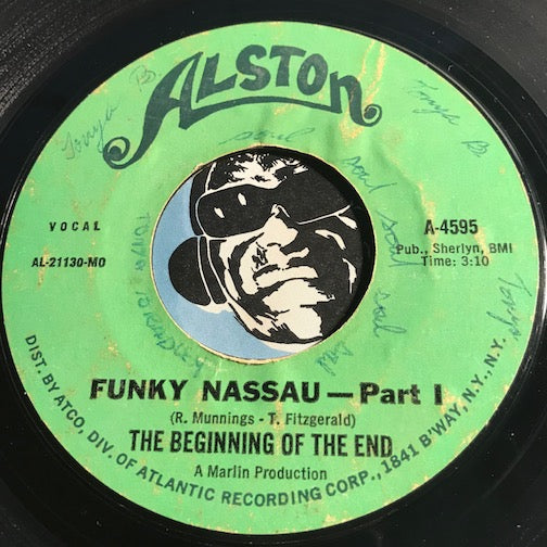 Beginning Of The End - Funky Nassau pt.1 b/w pt.2 - Alston #4595 - Funk