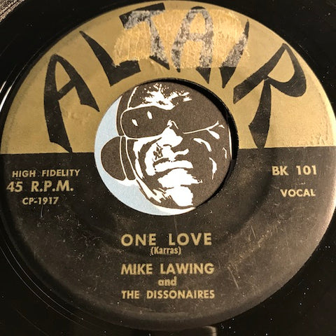 Mike Lawing & Dissonaires - One Love b/w Blitzkrieg - Altair #101 - Doowop - Rock n Roll