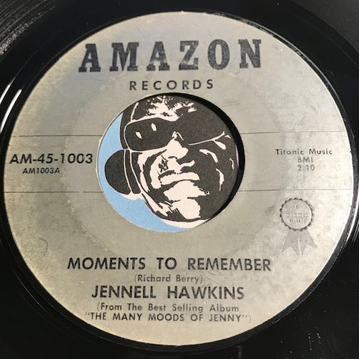 Jennell Hawkins - Moments To Remember b/w Can I - Amazon #1003 - R&B