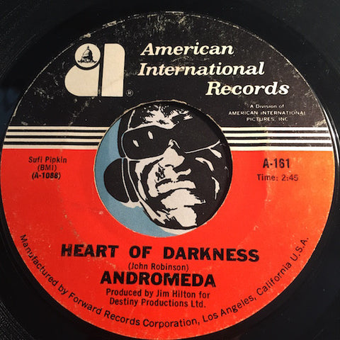 Andromeda - Heart Of Darkness b/w Sweet Sweet Baby - American International #161 - Psych Rock