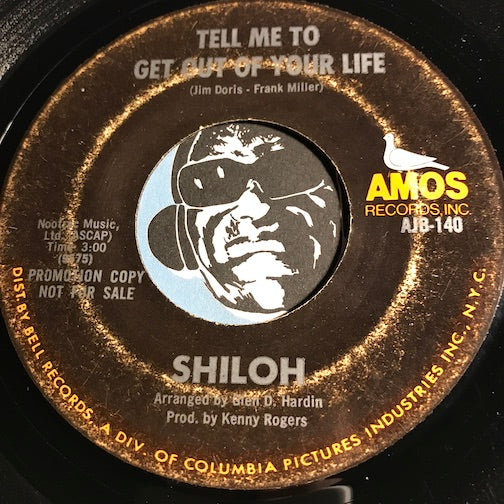 Shiloh - Tell Me To Get Out Of Your Life b/w Jennifer - Amos #140 - Rock n Roll