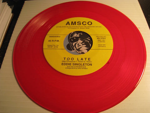 Eddie Singleton - Too Late b/w Kiss A Kiss Hug A Hug - Amsco #3701 - red vinyl - Doowop