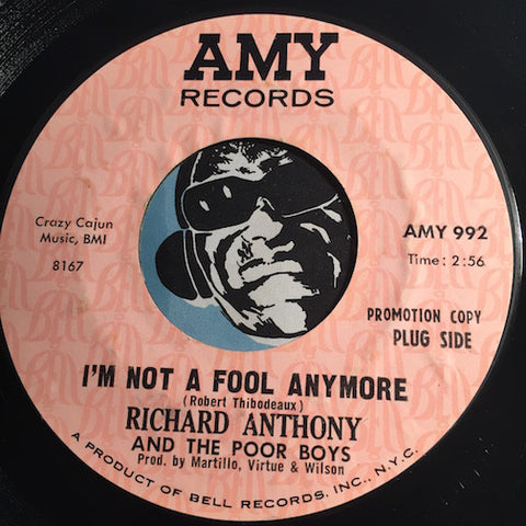 Richard Anthony & Poor Boys - I'm Not A Fool Anymore b/w No One Can Take Your Place - Amy #992 - Soul