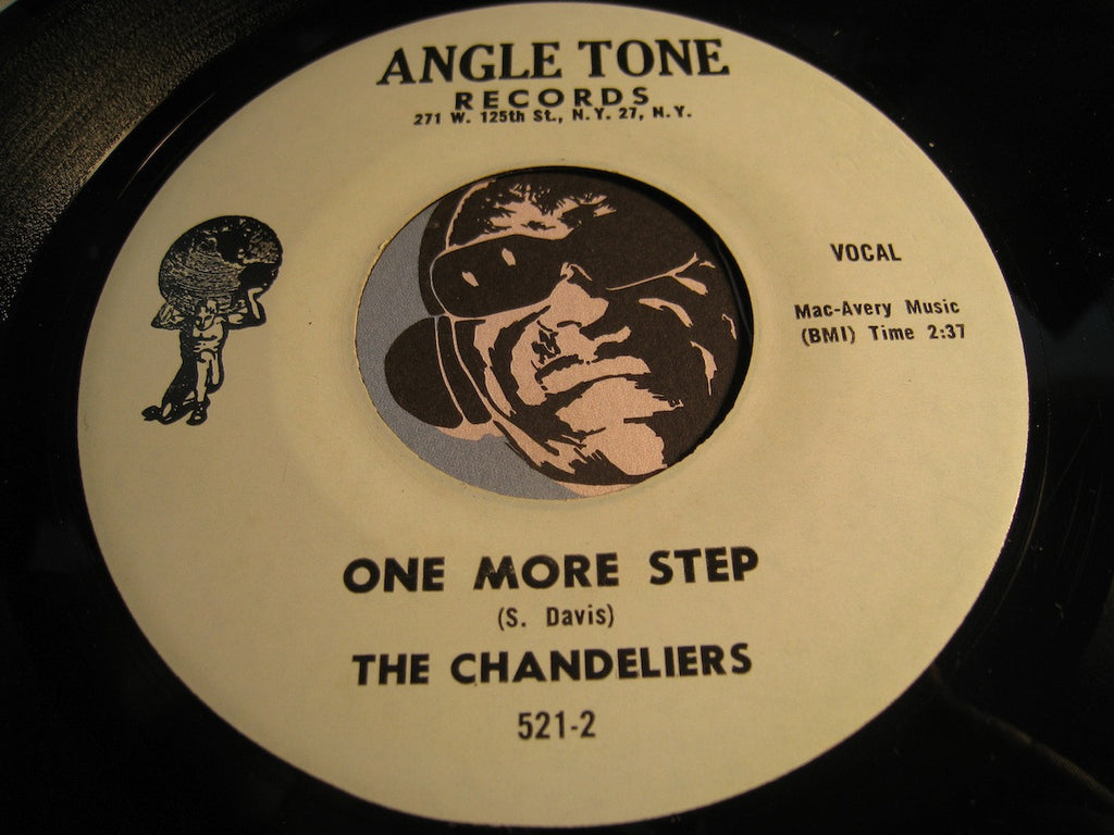 Chandeliers - One More Step b/w Blueberry Sweet - Angletone #521 - Doowop