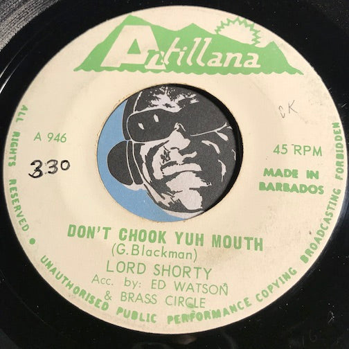 Lord Shorty - Don't Choo Yuh Mouth b/w Ah Believe She - Antillana #946 - Reggae