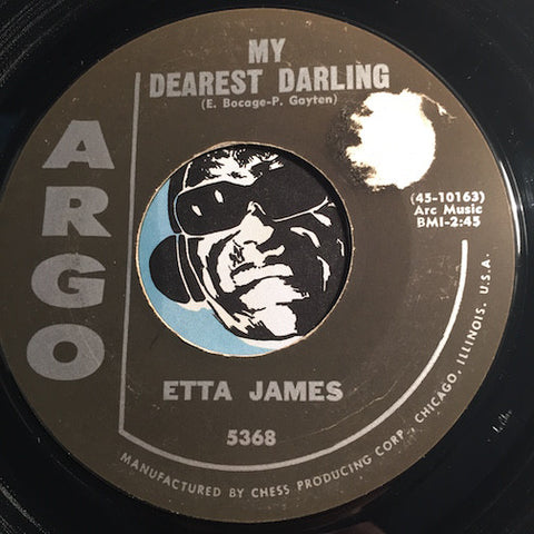Etta James - My Dearest Darling b/w Tough Mary - Argo #5368 - R&B Soul