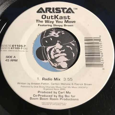 OutKast featuring Sleepy Brown - The Way You Move (radio mix) b/w same (instrumental) - Arista #61105 - Rap