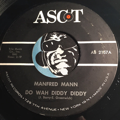 Manfred Mann - Do Wah Diddy Diddy b/w What You Gonna Do - Ascot #2157 - Rock n Roll