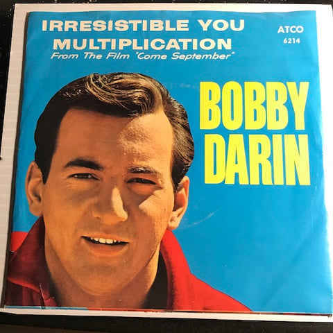 Bobby Darin - Irresistible You b/w Multiplication - Atco #6214 - Rock n Roll
