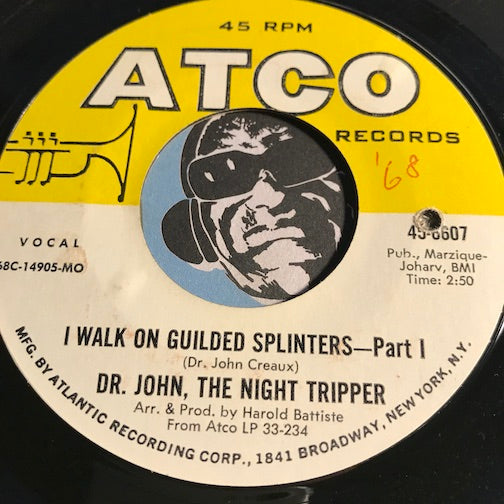 Dr John The Night Tripper - I Walk On Guilded Splinters pt.1 b/w pt.2 - Rock n Roll - Funk
