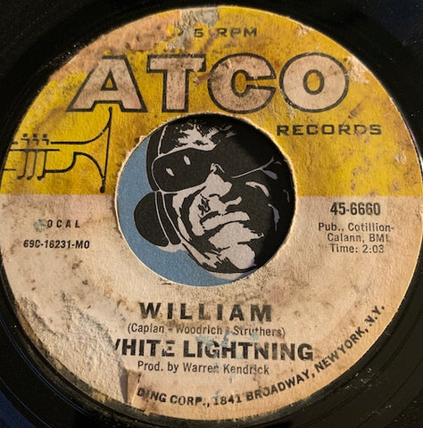 White Lightning - William b/w Of Paupers And Poets - Atco #6660 - Psych Rock - Garage Rock