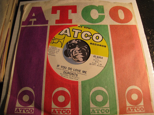 Duponts - If You Do Love Me b/w Always Be My Baby - Atco #6854 - Sweet Soul
