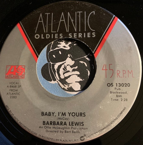 Barbara Lewis - Baby I'm Yours b/w Make Me Your Baby - Atlantic Oldies Series #13020 - Sweet Soul - Soul