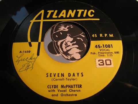 Clyde Mcphatter - Seven Days b/w I'm Not Worthy Of You - Atlantic #1081 - Doowop