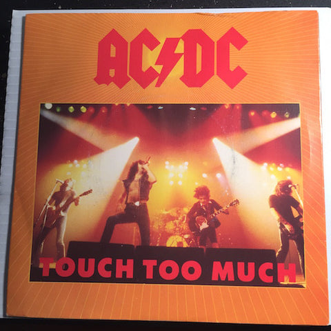 AC/DC - Touch Too Much b/w Live Wire - Atlantic #11435 - Rock n Roll