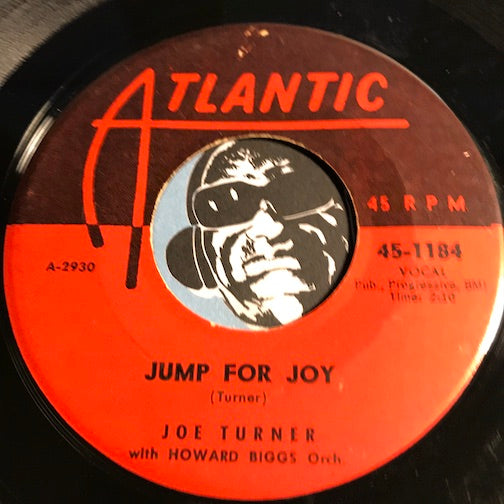 Joe Turner - Jump For Joy b/w Blues In The Night - Atlantic #1184 - R&B Rocker