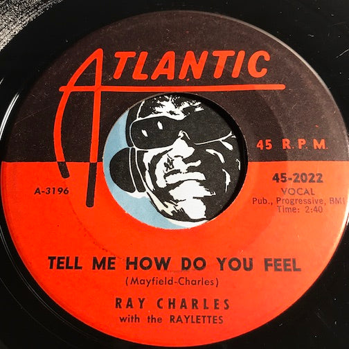 Ray Charles - Tell Me How Do You Feel b/w That's Enough - Atlantic #2022 - R&B