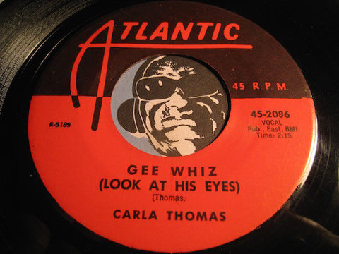 Carla Thomas - Gee Whiz (Look At His Eyes) b/w For You - Atlantic #2086 - R&B
